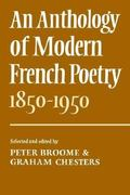 An Anthology of Modern French Poetry, 1850-1950 0 9780521209298 0521209293