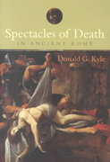 Spectacles of Death in Ancient Rome 0 9781134862702 1134862709