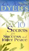 10 Secrets for Success and Inner Peace 1st edition 9781561708758 1561708755