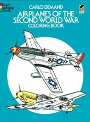 Airplanes of the Second World War Coloring Book 0 9780486241074 0486241076