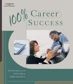 100% Career Success 1st Edition 9781418016326 1418016322