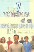 The 7 Principles of an Evangelistic Life 0 9780802409249 0802409245