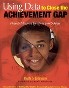 Using Data to Close the Achievement Gap 2nd edition 9780761945093 0761945091