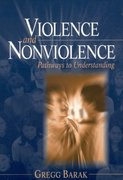 Violence and Nonviolence 1st edition 9780761926962 0761926968