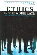 Ethics in the Workplace 1st edition 9781412905381 1412905389
