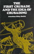 The First Crusade and the Idea of Crusading 1st Edition 9780812213638 0812213637