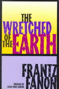 The Wretched of the Earth 0 9780802150837 0802150837