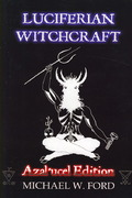 Luciferian Witchcraft Azalucel Edition 0 9781430303947 1430303948