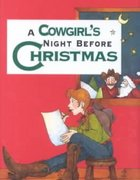 A Cowgirl's Night Before Christmas 0 9781586850869 1586850865