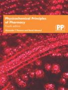 Physicochemical Principles of Pharmacy, 4th Edition 4th edition 9780853696087 085369608X