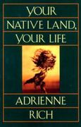 Your Native Land, Your Life 0 9780393310825 0393310825