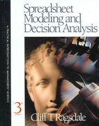 Spreadsheet Modeling and Decision Analysis 3rd edition 9780324021226 0324021224