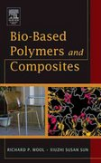 Bio-Based Polymers and Composites 1st edition 9780127639529 0127639527