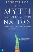 The Myth of a Christian Nation 1st Edition 9780310565918 031056591X