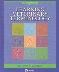 Learning Veterinary Terminology 2nd Edition 9780323013291 0323013295
