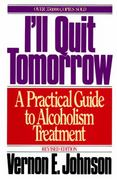 I'll Quit Tomorrow 1st Edition 9780062504333 0062504339