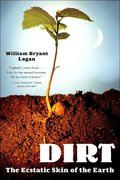 Dirt 1st Edition 9780393329476 039332947X
