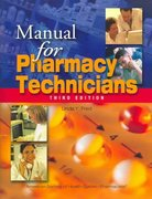 Manual for Pharmacy Technicians 4th Edition 9781585282074 1585282073