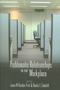 Problematic Relationships in the Workplace 0 9780820474007 0820474002