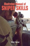 Illustrated Manual of Sniper Skills 0 9780760326749 0760326746