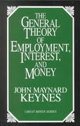 The General Theory of Employment, Interest, and Money 1st Edition 9781573921398 1573921394