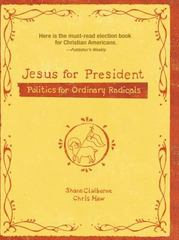 Jesus for President 1st Edition 9780310278429 0310278422