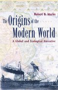 The Origins of the Modern World 0 9780742517547 0742517543