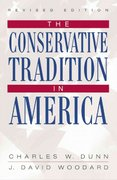 The Conservative Tradition in America 3rd edition 9780742522343 0742522342