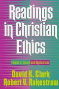Readings in Christian Ethics 1st Edition 9780801020568 0801020565