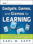 Gadgets, Games and Gizmos for Learning 1st edition 9780787986544 0787986542