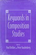 Keywords in Composition Studies 0 9780867093995 0867093994