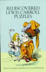 Rediscovered Lewis Carroll Puzzles 0 9780486288611 0486288617