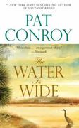 The Water Is Wide 1st Edition 9780553381573 0553381571