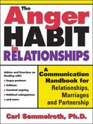 The Anger Habit in Relationships 1st edition 9781402203572 1402203578