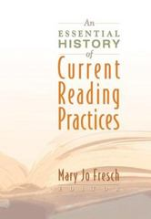 An Essential History of Current Reading Practices 0 9780872076181 0872076180