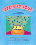Pretend Soup and Other Real Recipes 0 9781883672065 1883672066