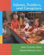 Infants, Toddlers, and Caregivers 5th edition 9780767416849 0767416848