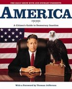 The Daily Show with Jon Stewart Presents America 1st Edition 9780446532686 0446532681