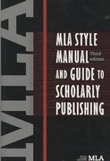 MLA Style Manual and Guide to Scholarly Publishing 3rd edition 9780873522977 0873522974