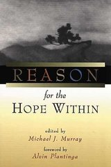 Reason for the Hope Within 1st Edition 9780802844378 0802844375