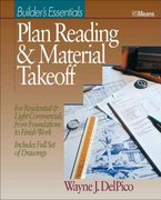 Plan Reading and Material Takeoff 1st Edition 9780876293485 0876293488