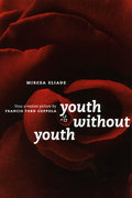 Youth Without Youth 0 9780226204154 0226204154
