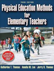 Physical Education Methods for Elementary Teachers 3rd Edition 9780736067041 0736067043