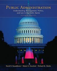 Public Administration: Understanding Management, Politics, and Law in the Public Sector 7th Edition 9780073403892 007340389X