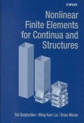 Nonlinear Finite Elements for Continua and Structures 1st edition 9780471987734 0471987735