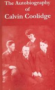 The Autobiography of Calvin Coolidge 0 9781410216229 1410216225