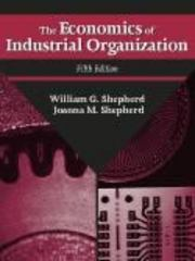 The Economics of Industrial Organization 5th Edition 9781577662785 1577662784