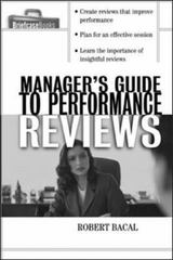 The Manager's Guide to Performance Reviews 1st Edition 9780071421737 0071421734