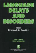 Language Delays and Disorders 1st Edition 9781565936942 1565936949