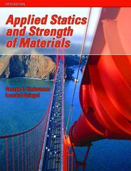 Applied Statics and Strength of Materials 5th Edition 9780131946842 0131946846
